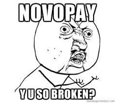 Novopay Y U So Broken
