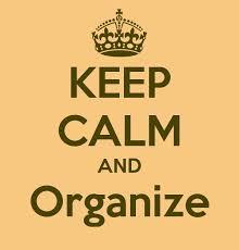 keep calm and organise