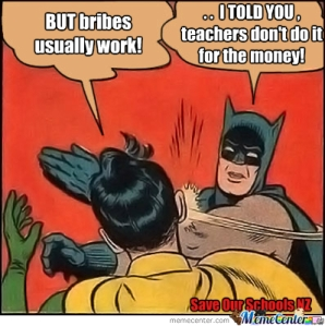 Batman - teachers aren't in it for the money