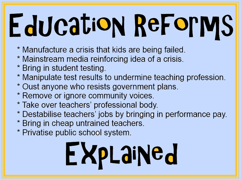 the education system needs serious reforms As of my opinion, we need to start at the very beginning and reform the entire educational system, worldwide every continent, every country, every state.