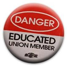 danger educated union member.jpg